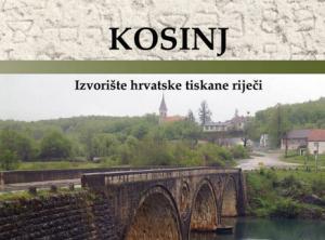 Kosinj – izvolište hrvatske tiskane riječi